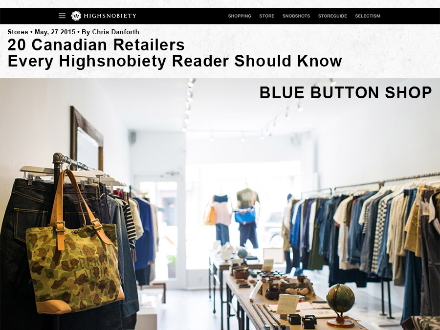 da4b2afd6b8 20 Canadian Retailers Every Highsnobiety Reader Should Know